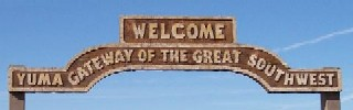 Yuma - The gateway of the great southwest